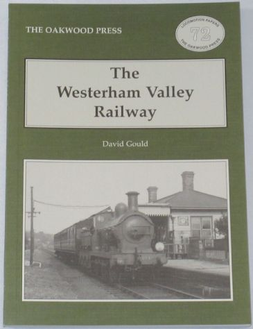 The Westerham Valley Railway, by David Gould